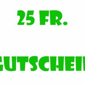 25 Fr. Gutschein