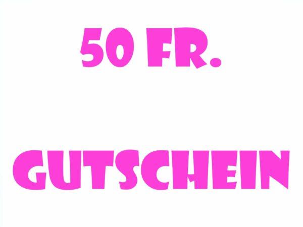 50 Fr. Gutschein